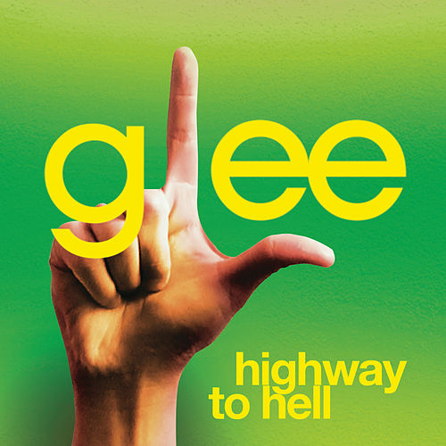 Highway To Hell (Glee Cast Version featuring Jonathan Groff) by Glee Cast