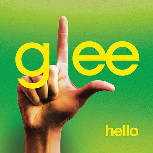 Hello (Glee Cast Version featuring Jonathan Groff) by Glee Cast