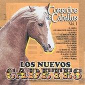 Corridos De Caballos, Vol. 1 by Los Nuevos Cadetes