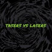Tasers vs Lasers de Tasers