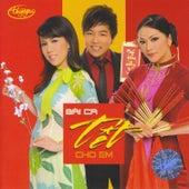 Bai Ca Tet Cho Em van Various