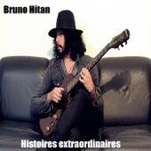 Histoires Extraordinaires de Bruno Hítan