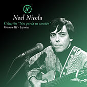 Colección Nos Queda Su Canción, Vol. 3: Lejanías de Noel Nicola