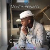 Getting Better by Monty Seward