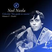 Colección Nos Queda Su Canción, Vol. 5: Tricolor de Noel Nicola