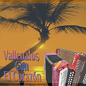 Vallenatos Con el Corazón de Various Artists