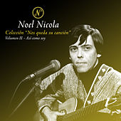 Colección Nos Queda Su Canción, Vol. 2: Así Soy Yo de Noel Nicola