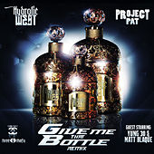 Give Me That Bottle (Remix) by Hydrolic West