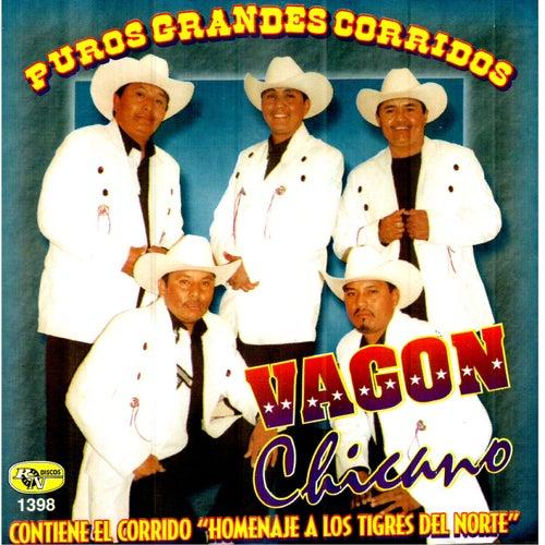 Puros Grandes Corridos by Vagon Chicano