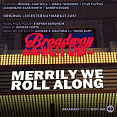 Merrily We Roll Along (Original Cast, Leicester Haymarket) by Leicester Haymarket of Merrily We Roll Along Original Cast