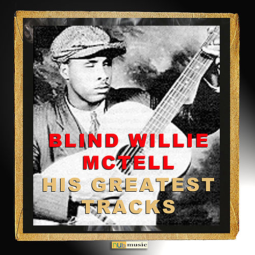 His Greatest Tracks de Blind Willie McTell