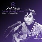 Colección Nos Queda Su Canción, Vol. 1: Comienzo del Día de Noel Nicola