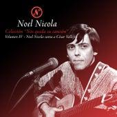 Colección Nos Queda Su Canción, Vol. 4: Noel Nicola Canta a César Vallejos de Noel Nicola