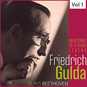 Milestones of a Piano Legend: Friedrich Gulda, Vol. 1 von Pierre Fournier
