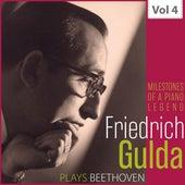 Milestones of a Piano Legend: Friedrich Gulda, Vol. 4 von Friedrich Gulda