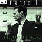 Milestones of a Legend: Guido Cantelli, Vol. 8 von Various Artists