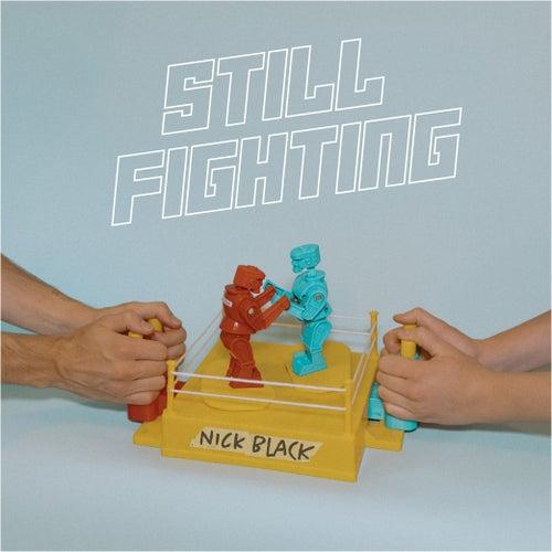 Still Fighting de Nick Black