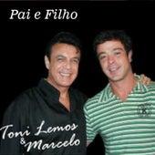 Pai e Filho de Toni Lemos