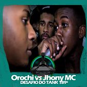 Orochi X Jhony MC (Desafio do Tank 189º) by Batalha do Tanque
