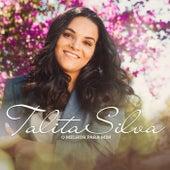 O Melhor para Mim de Talita Silva