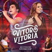 Ao Vivo no Studio Vip (Deluxe Edition) de Vitor E Vitória