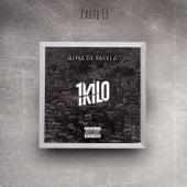 Alma de Favela, Pt. 2 de 1Kilo