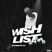 Wish List by Apostle