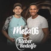 Mesa 06 de Kleber e Rodolfo