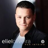 Por Inteiro by Eliel Oliveira
