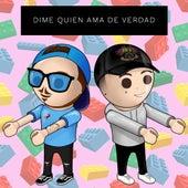 Dime Quien Ama de Verdad by Fer Palacio