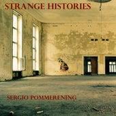 Strange Histories de Sergio Pommerening