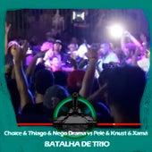 Choice & Thiago MC & Nego Drama X Pelé MilFlows & Xamã & Knust (Batalha de Trio) de Batalha do Tanque