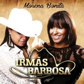 Morena Bonita by Irmãs Barbosa