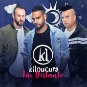 Tão Distante de Grupo Kiloucura
