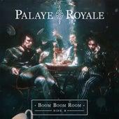 Boom Boom Room (Side B) by Palaye Royale