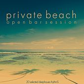 Private Beach (Open Bar Session) di Various Artists
