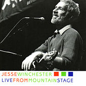 Live from Mountain Stage de Jesse Winchester