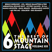 The Best of Mountain Stage Live, Vol. 6 de Various Artists