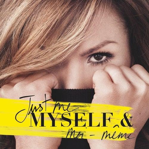 Just Me Myself & moi-même de Various Artists