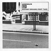 Adrenalin / Distant Dreams (Pt. 2) by Throbbing Gristle