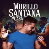 Murillo Santana em Casa de Murillo Santana