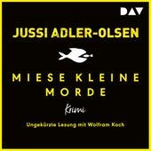 Miese kleine Morde. Crime Story (Ungekürzt) von Jussi Adler-Olsen