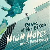 High Hopes (White Panda Remix) von Panic! at the Disco