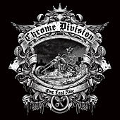 One Last Ride by Chrome Division