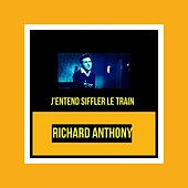 J'entend siffler le train by Richard Anthony