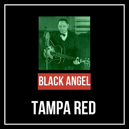 Black Angel by Tampa Red