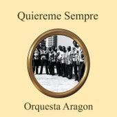 Quiéreme Siempre de Orquesta Aragon
