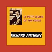 Le petit clown de ton coeur by Richard Anthony