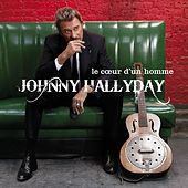 Le coeur d'un homme (Deluxe Version) de Johnny Hallyday