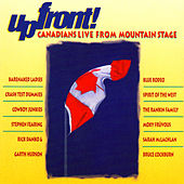 Upfront! Canadians Live from Mountain Stage by Various Artists